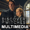 A Discovery of Witches Multimedia