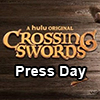 Crossing Swords Press Day