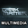 Dark Matter Multimedia