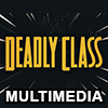 Deadly Class Multimedia