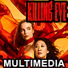 Killing Eve Multimedia
