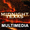 Midnight, Texas Multimedia