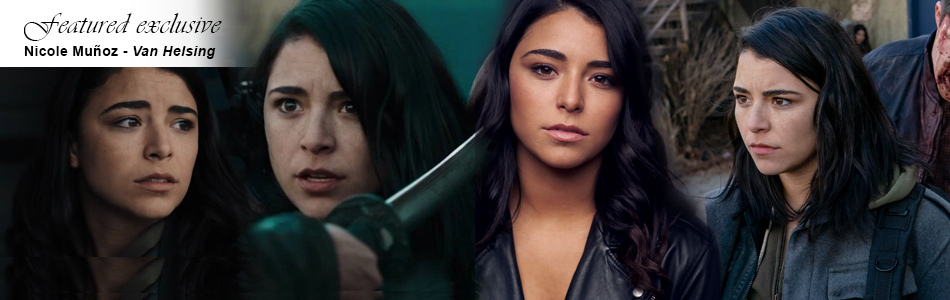 Exclusive: Nicole Muñoz on Joining the Van Helsing Cast